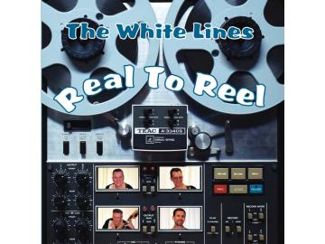 Real To Reel - The White Lines