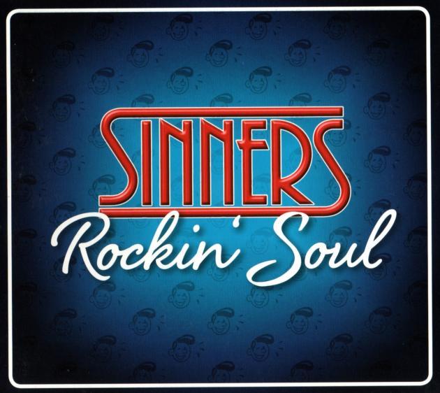 The Sinners - Rockin´ Soul