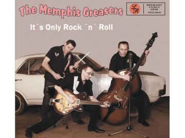 The Memphis Greasers - It´s Only Rock ´n´ Roll