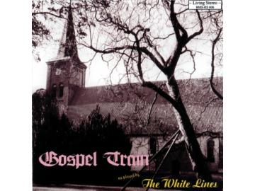 The White Lines - Gospel Train