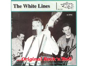 The White Lines - ... Original Rock ´n´ Roll