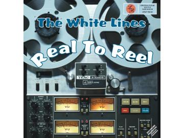 The White Lines - Real To Reel